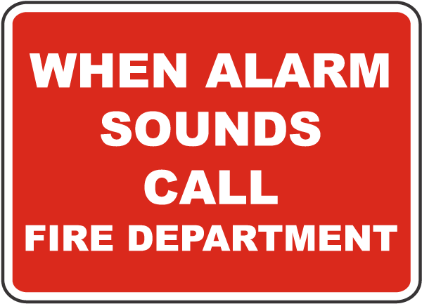 Alarm Sounds Call Fire Department Sign