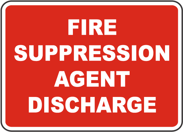Fire Suppression Agent Discharge Sign