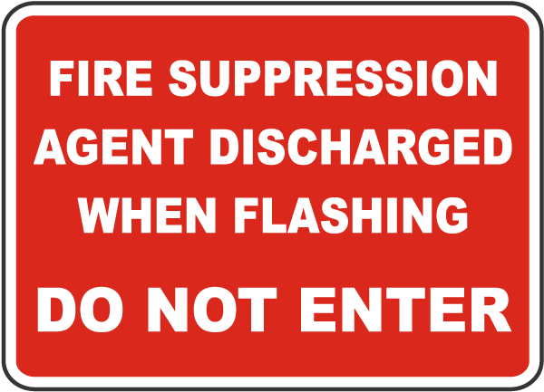 Fire Suppression Agent Discharged Sign