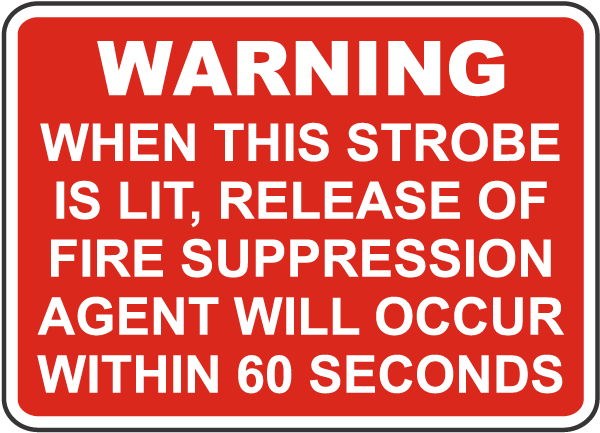 Release of Fire Suppression Agent Sign