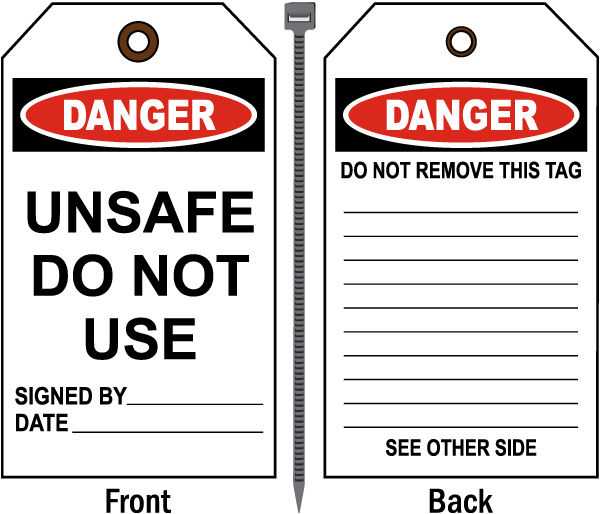 Danger Unsafe Do Not Use Tag