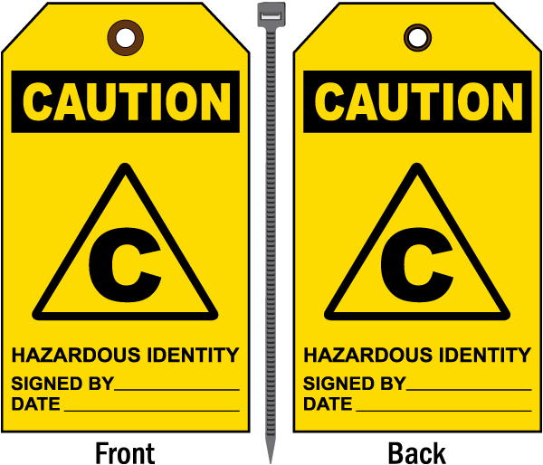 Caution Hazardous Identity Tag