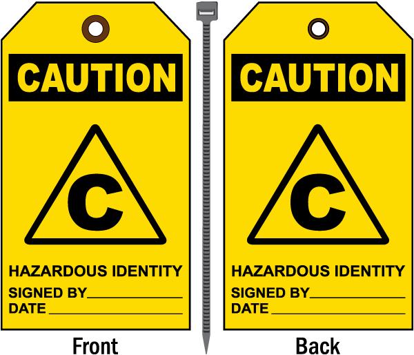 Caution Hazardous Identity Tag