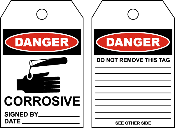 Danger Corrosive - Signed By:.. Tag