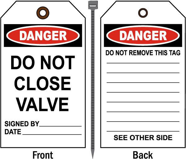 Danger Do Not Close Valve Tag