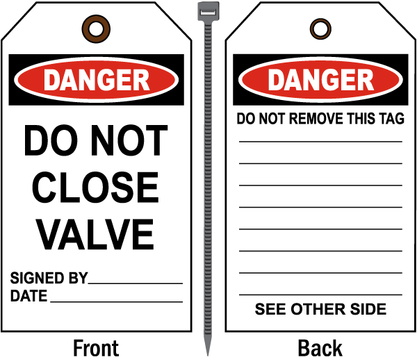 Danger Do Not Close Valve Tag