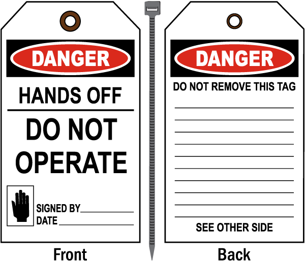 Danger Hands Off Do Not Operate Tag