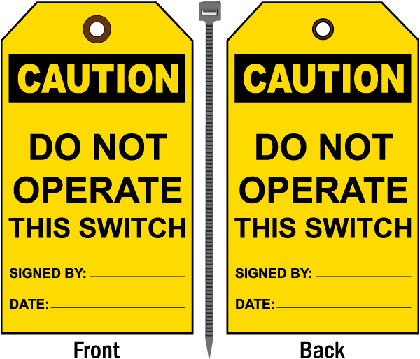 Caution Do Not Operate Tag