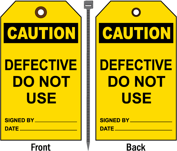 Caution Defective Do Not Use Tag