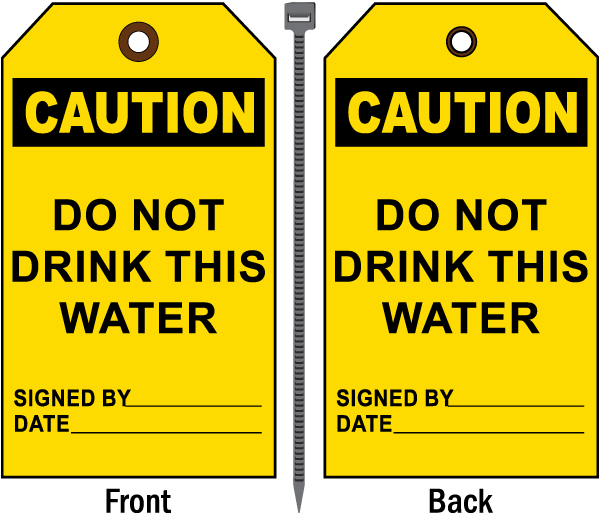 Caution Do Not Drink This Water Tag