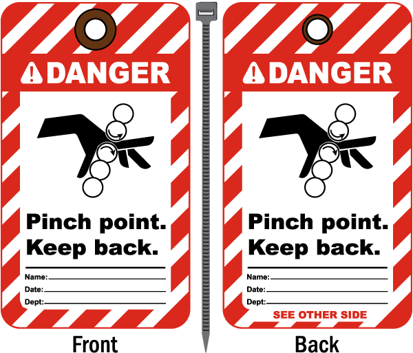 Danger Pinch Point Keep Back Tag