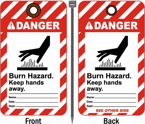 Danger Burn Hazard Tag