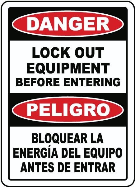 Bilingual Danger Lock Out Equipment Sign