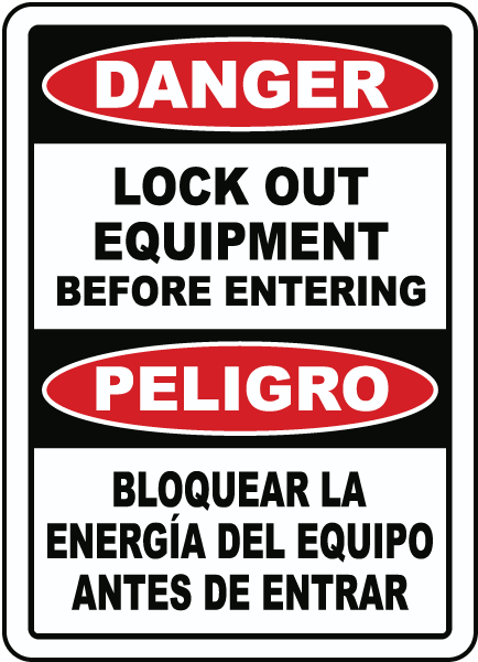 Bilingual Danger Lock Out Equipment Sign