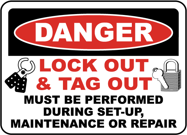 Danger Lock Out & Tag Out Sign