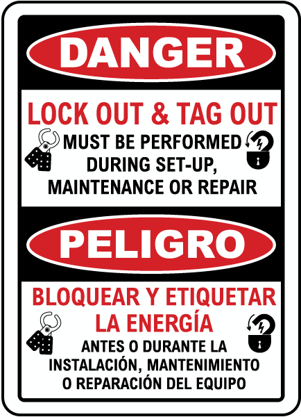 Bilingual Danger Lock Out & Tag Out Sign
