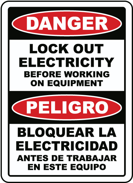 Bilingual Danger Lock Out Electricity Sign