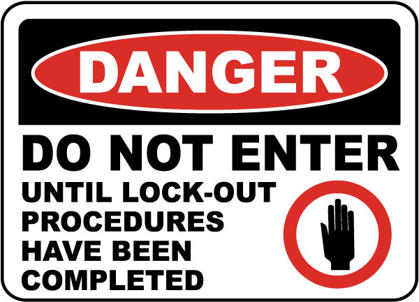 Danger Do Not Enter Lock Out Label
