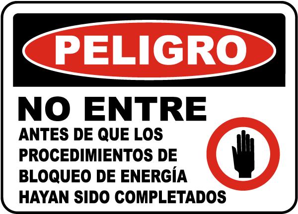Spanish Danger Do Not Enter Lock Out Sign