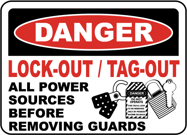 Danger Lock-Out Tag-Out Power Sign