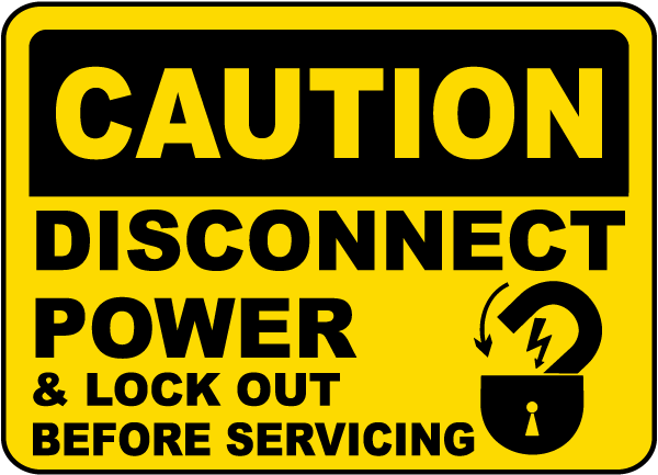 Caution Disconnect Power Label