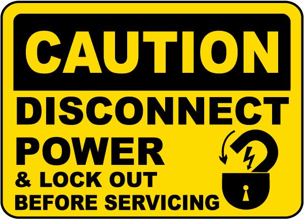 Caution Disconnect Power Label