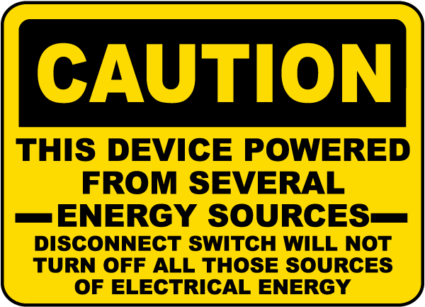 Caution Several Energy Sources Sign