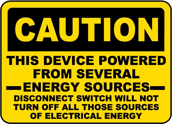 Caution Several Energy Sources Label
