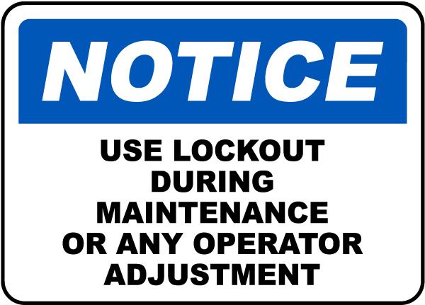 Notice Use Lockout Maintenance Sign