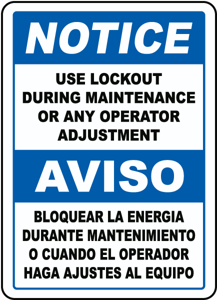 Bilingual Notice Use Lockout During Maintenance Sign
