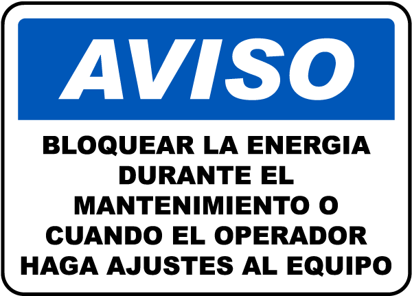 Spanish Notice Use Lockout During Maintenance Sign
