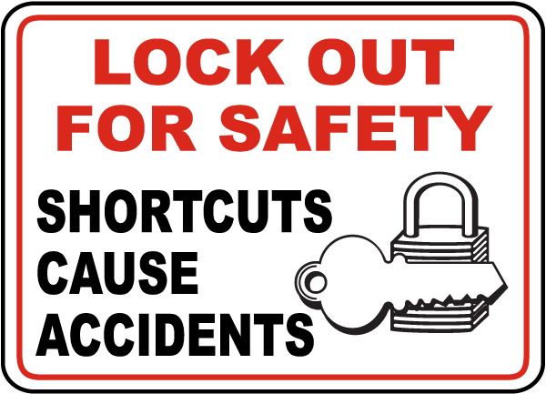 Shortcuts Cause Accidents Sign