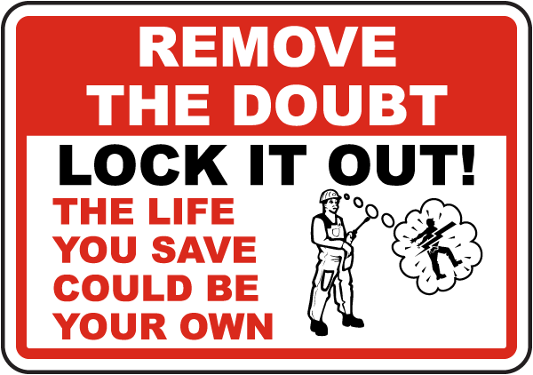 Remove The Doubt Lock It Out Label