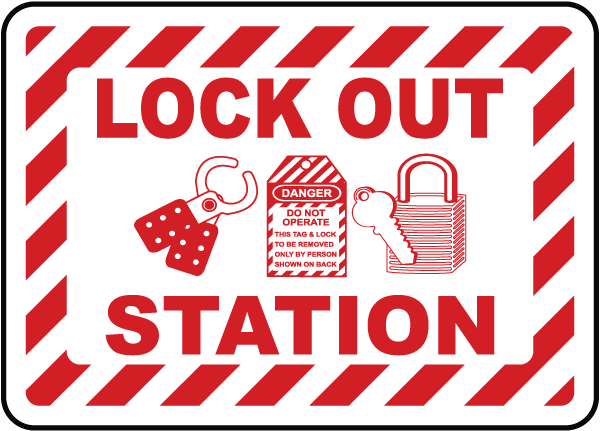Lock Out Station Sign