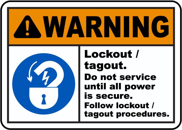 Warning Lockout Tagout Sign