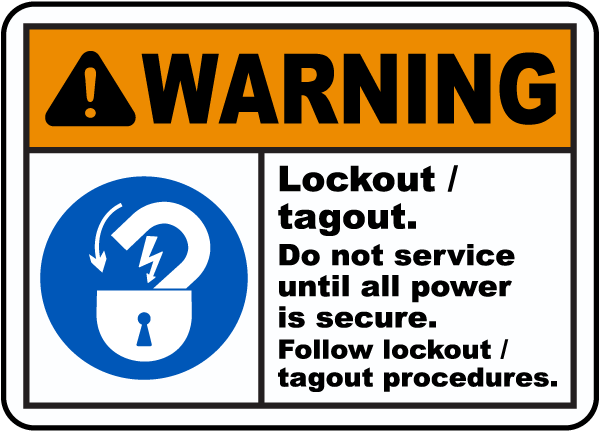 Warning Lockout Tagout Sign