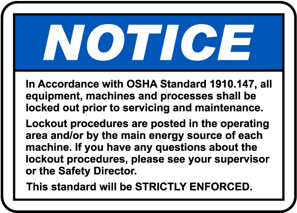 OSHA Lockout Requirements Notice Sign