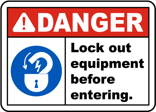 Lock Out Equipment Before Entering Sign