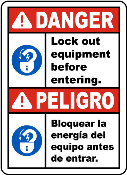 Bilingual Lock Out Equipment Before Entering Sign