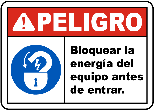 Spanish Lock Out Equipment Before Entering Sign