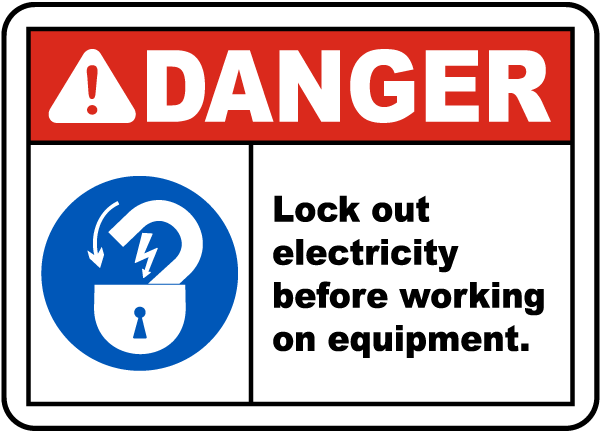Lock Out Electricity Before Working Label