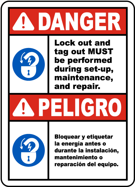 Bilingual Lock Out and Tag Out Must Be Performed Sign