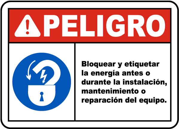 Spanish Lock Out and Tag Out Must Be Performed Sign