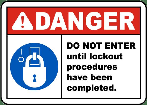 Do Not Enter Until Lockout Procedures Have Been Completed Label