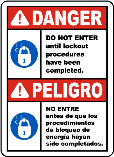 Bilingual Do Not Enter Until Lockout Procedures Have Been Completed Sign