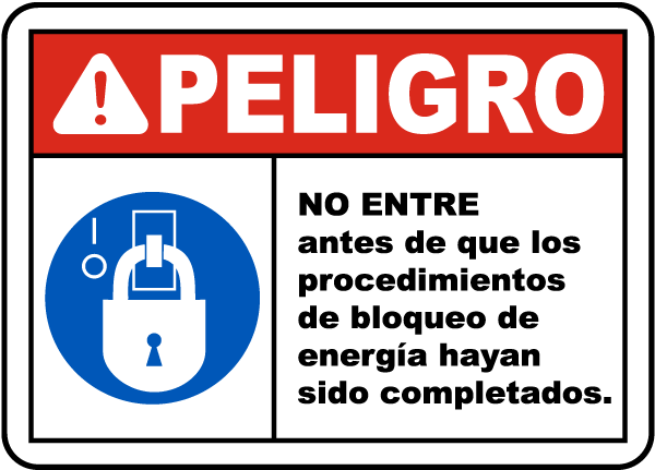 Spanish Do Not Enter Until Lockout Procedures Have Been Completed Sign