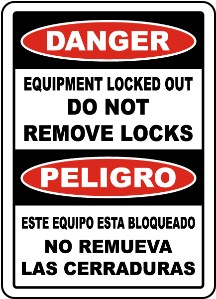 Bilingual Equipment Locked Out Do Not Remove Locks Sign