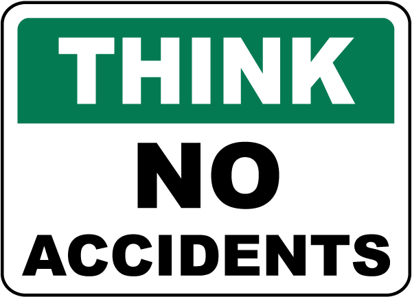 Think No Accidents Sign