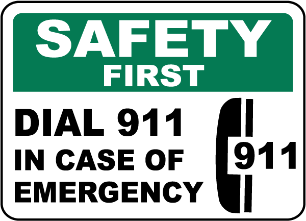 Safety First In Case of Emergency Sign