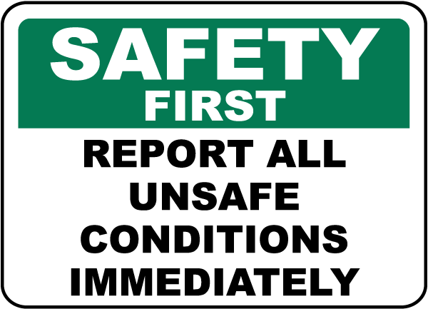 Report All Unsafe Conditions Sign